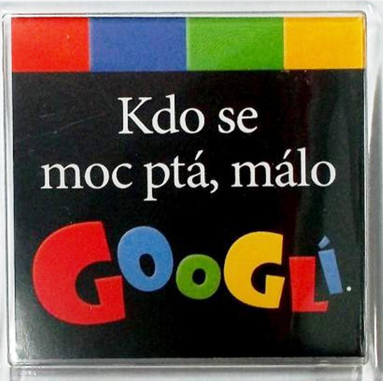 Nekupto Veselé magnetky 014 Kdo se moc ptá, málo Googlí 6 x 6 cm