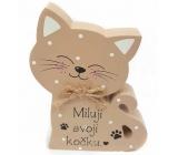 Nekupto Mazlíčci Dřevěná cedulka Miluji svoji kočku 12 x 9 x 1,5 cm