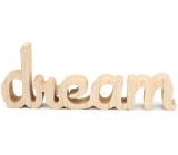 Nekupto Home Decor Dřevěná dekorace Dream 26 x 10 x 2 cm