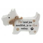 Nekupto Mazlíčci Dřevěná cedulka Pes není jen mazlíček, je to člen rodiny 12 x 9 x 1,5 cm