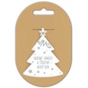Nekupto Vánoční keramická ozdoba Krásné Vánoce a šťastný nový rok 6 x 6 cm