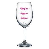 Nekupto Na Zdraví sklenice na víno Neptej se! - Obyčejný den - Skvělý den! 440 ml