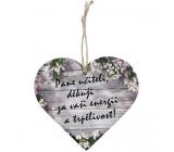 Bohemia Gifts Dřevěné dekorační srdce s potiskem - Pane učiteli, děkuji 12 cm