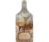 Bohemia Gifts & Cosmetics Dekorativní prkénko Lovu zdar Buď vždy, s originálním potiskem 28 x 12 cm