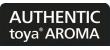Authentic toya Aroma