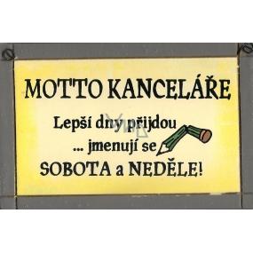 Nekupto Dřevěná cedule s citátem Motto kanceláře malá 009 15 x 9,5 cm