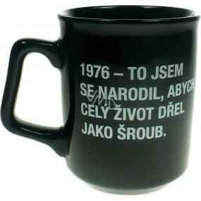 Albi Black & White Hrnek 1976 - To jsem se narodil, abych.. 260 ml