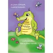 Ditipo Hrací přání k narozeninám Já jsem chňapík, Chňapík, maličký krokodýl 224 x 157 mm
