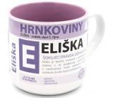 Nekupto Hrnkoviny Hrnek se jménem Eliška 0,4 litru