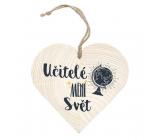 Bohemia Gifts Dřevěné dekorační srdce s potiskem - Učitelé mění svět 12 cm