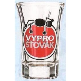 Nekupto Dárky s humorem Panák skleněný humorný Vyprošťovák 0,04 l