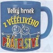 Nekupto Dárky s humorem Hrnek maxi Velký hrnek z vééélikého přátelství 0,8 l