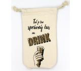 Nekupto Na Zdraví Pytlík na láhev Teď je ten správný čas na drink 26 x 15 x 5 cm