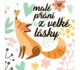Nekupto Přání k Valentýnu Malé přání z velké lásky liška 100 x 100 mm 3433 XI
