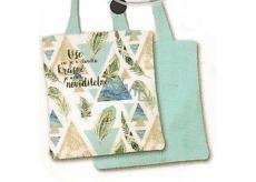 Nekupto Buď Jedinečná nákupní taška Pírka 004 NNT