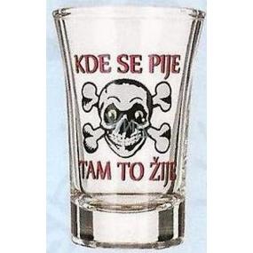 Nekupto Dárky s humorem Panák skleněný humorný Kde se pije, tam to žije 0,04 l