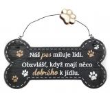 Nekupto Mazlíčci Dřevěná cedulka Náš pes miluje lidi ... 12 x 8,5 cm