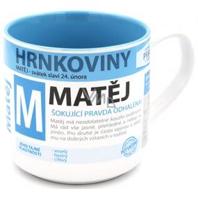 Nekupto Hrnkoviny Hrnek se jménem Matěj 0,4 litru