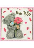 Me To You Blahopřání do obálky 3D Pro Tebe Medvídek s růžovými růžemi 15 x 15 cm