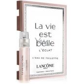 Lancome La Vie est Belle L Eclat L Eau de Toilette toaletní voda pro ženy 1,2 ml s rozprašovačem, Vialka
