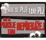 Nekupto Dárky s humorem Magnet ledničkový Kde se pije 23 x 12 cm WM 005