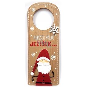 Nekupto Vánoční dřevěná dekorace visačka Nerušit! Přijde JEŽÍŠEK... 22,5 x 8,7 cm