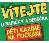 Nekupto Dárky s humorem Magnet ledničkový Vítejte u babičky a dědečka 9 x 6,5 cm