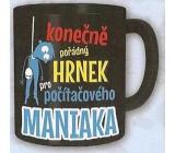 Nekupto Dárky s humorem Hrnek maxi Pořádný hrnek pro počítačového maniaka 0,8 l, FX 010