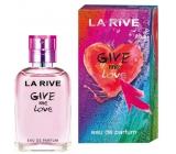 La Rive Give Me Love parfémovaná voda pro ženy 30 ml