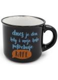 Nekupto Mini hrníček Dnes je den, kdy i moje kafe potřebuje kafe 80 ml