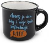 Nekupto Mini hrníček Dnes je den, kdy i moje kafe potřebuje kafe 80 ml 007