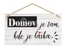 Bohemia Gifts & Cosmetics Dekorační obraz na zavěšení Domov ... 13 x 24 cm