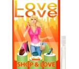 Love Love Shop & Love toaletní voda pro ženy 1,6 ml s rozprašovačem, Vialka